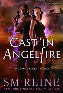 Cast in Angelfire: An Urban Fantasy Romance