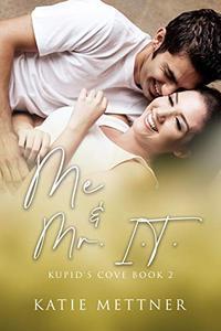 Me And Mr. I.T.: A Hawaiian Island Romantic Suspense Novel