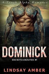 Dominick: A Tough Alpha Curvy Woman Romance