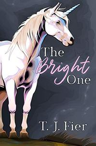 The Bright One