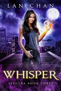 Whisper: A Young Adult Urban Fantasy Novel