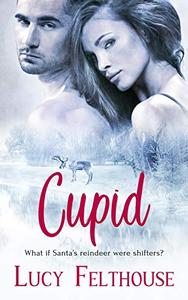 Cupid: A Paranormal Erotic Romance Short Story