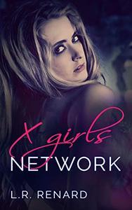 X Girls Network: a D/s romance
