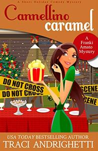 Cannellino Caramel: A Short Holiday Comedy Mystery