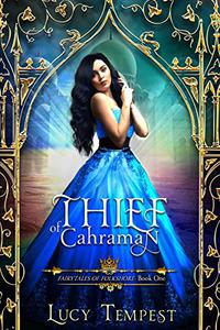 Thief of Cahraman: A Retelling of Aladdin
