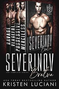 Severinov Bratva: The Complete Series: A Dark Russian Mafia Romance Box Set
