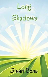 Long Shadows: A Tenhamshire Comedy