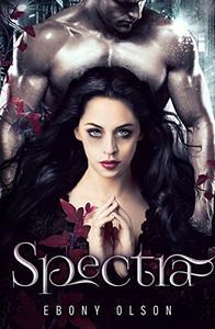 Spectra: A Reverse Harem Paranormal Fantasy