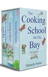Michelle Vernal Box Set - The Cooking School on the Bay, Staying at Eleni's & Second Hand Jane: Heartwarming women's fiction to make you smile
