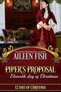 Piper's Proposal: Eleventh Day of Christmas