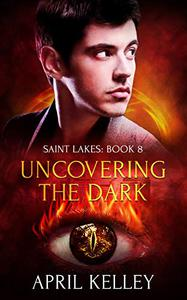 Uncovering the Dark: An MM Opposites Attract Paranormal Romance