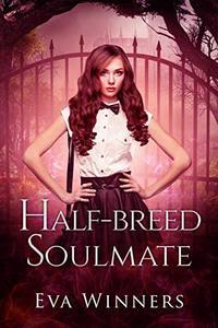 Half-breed Soulmate