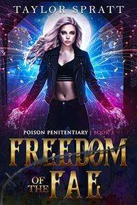 Freedom of the Fae: A Fae Fantasy Romance: