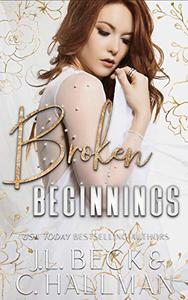 Broken Beginnings: A Dark Stalker Mafia Romance
