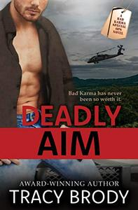 Deadly Aim: A Second Chance Military Romance