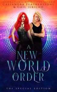 A New World Order Special Edition (The Riftverse Book Two): A Paranormal/Steamy/Shifter/Dark Fantasy Romance