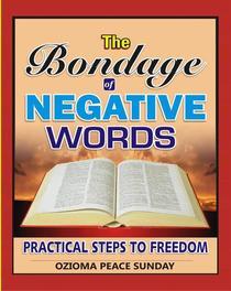 The Bondage of Negative Words