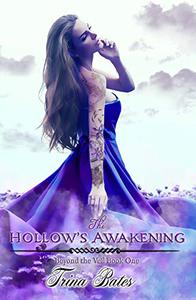 The Hollow's Awakening: Paranormal Reverse Harem