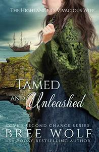 Tamed & Unleashed: The Highlander's Vivacious Wife