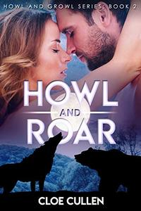 Howl And Roar: Wolf and Bear Shifter Paranormal Romance