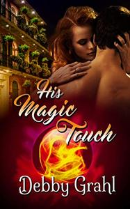 His Magic Touch