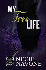 My Free Life: Prequel to The Brothers of Camelot