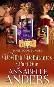 Devilish Debutantes Part One: Three Book Bundle: Hell Hath No Fury, Hell in a Handbasket, Hell Hath Frozen Over