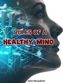 Rules Of A Healthy Mind