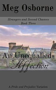 An Unequalled Affection: A Pride and Prejudice Variation