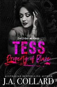Tess, Property of Blaze: A Motorcycle Club Romance