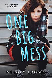 One Big Mess