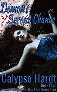 Demon's Second Chance: A Lost Cove Paranormal Light BDSM & MFM Romantic Erotica