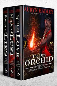 The Dark Orchid Trilogy: Books 1-3: A Complete Reverse Harem Trilogy