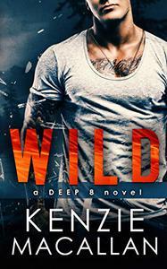WILD: a Deep 8 novel