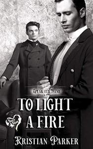 To Light a Fire
