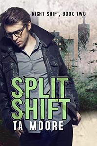 Split Shift: Night Shift: Book Two