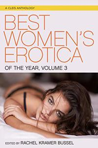 Best Women's Erotica of the Year, Volume 3