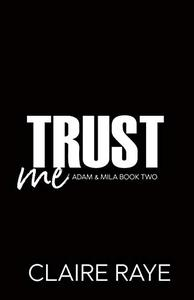 Trust Me: A Secret Past Angsty New Adult Romance