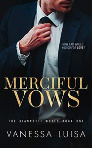 Merciful Vows: A Bittersweet Second Chance Romantic Suspense