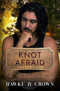 Knot Afraid