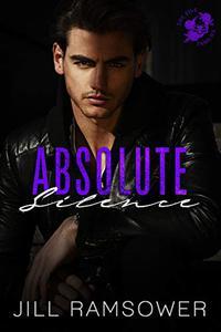 Absolute Silence: A Dark Mafia Romance
