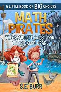 The Complete Quest for the Pickled Pearl: A Little Book of BIG Choices