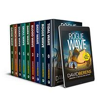 The Complete Troy Bodean Tropical Thriller Collection: NINE Tropical Thrillers From Rogue Wave to Shark Wave plus and exclusive preview of Gator Wave