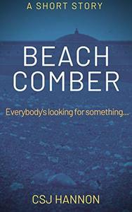 Beachcomber: A psychological thriller short story