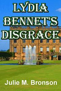 LYDIA BENNET'S DISGRACE