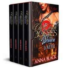 Chi-Town Bosses & The Women That Love 'Em Complete Series: A Thug Love Box Set