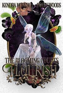 Flourish: A High Fantasy Reverse Harem