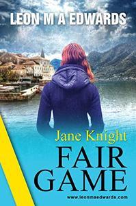 Jane Knight: Fair Game