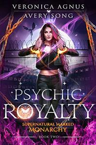 Psychic Royalty: A Paranormal Prison Romance