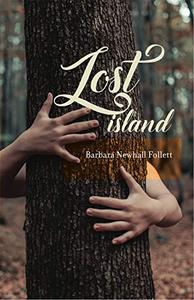 Lost Island: plus three stories and an afterword
